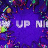 GLOW UP NIGHT • Fluo party