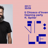IL CHIOSCO D'INVERNO • Opening party ft. Spiller