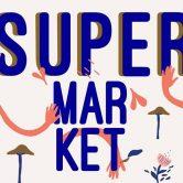 SUPERmarket • Mercatino al Chiosco